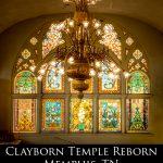 Clayborn Temple Reborn – Memphis, TN